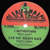 Keety Roots - Reparations / Rootsy Rebel - Up You Mighty Race / Dub (Black Legacy) 10""